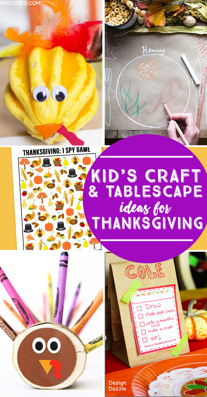 Kids Craft and Tablescape Ideas for Thanksgiving.
