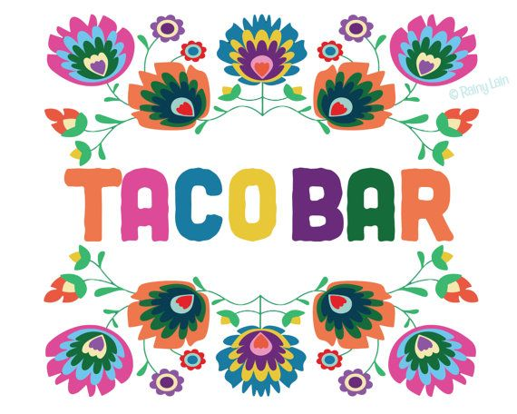 Taco Bar Sign, Printable Taco Bar Sign, Mexican Fiesta Signs.