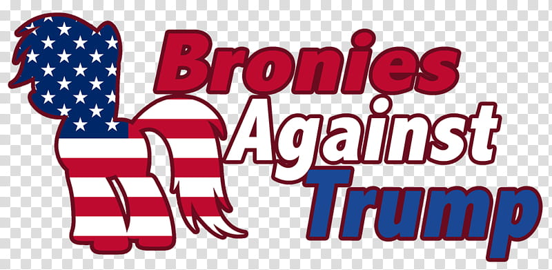 Let&#;s Take A Stand: Bronies Against Trump transparent.
