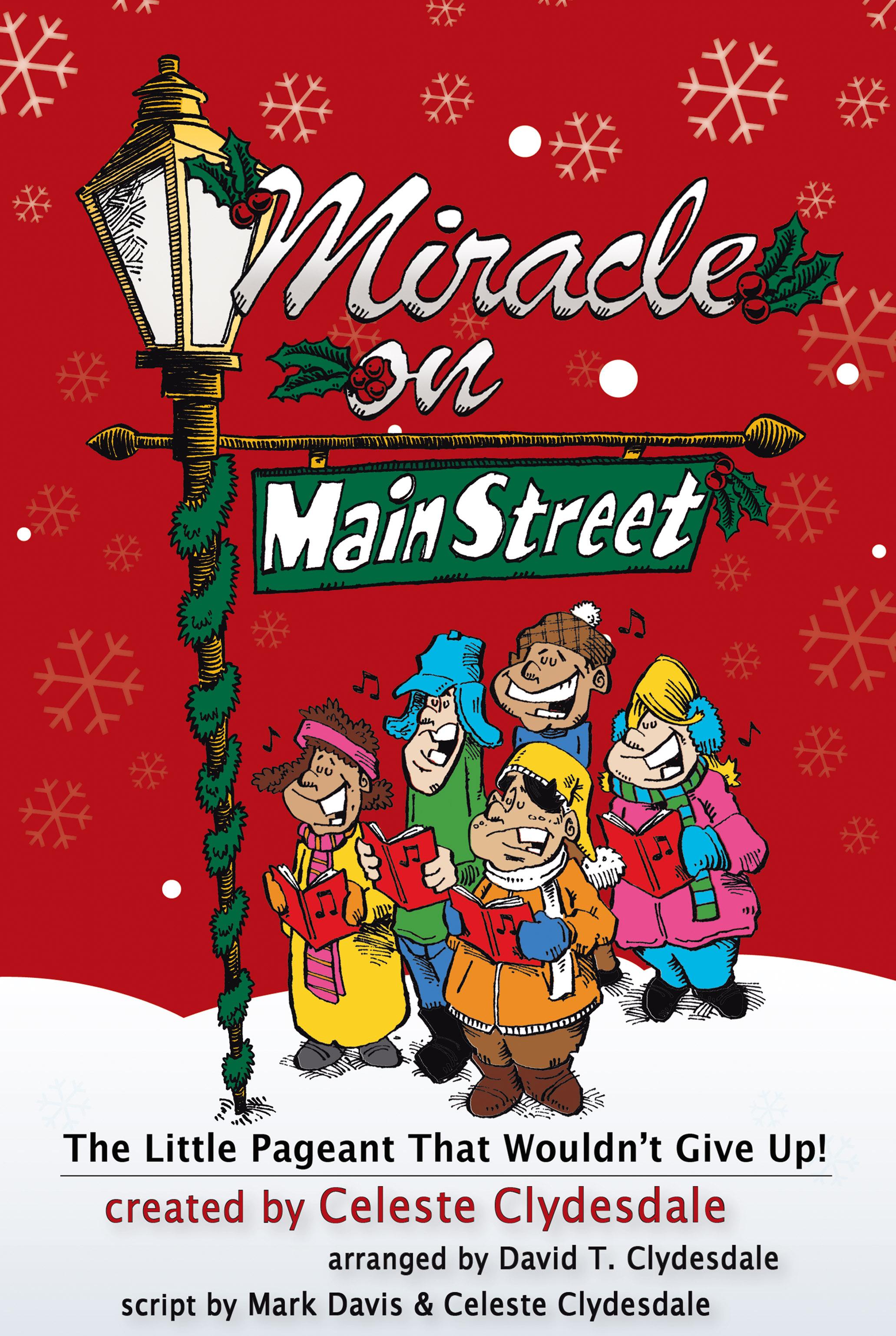 Miracle On Main Street.
