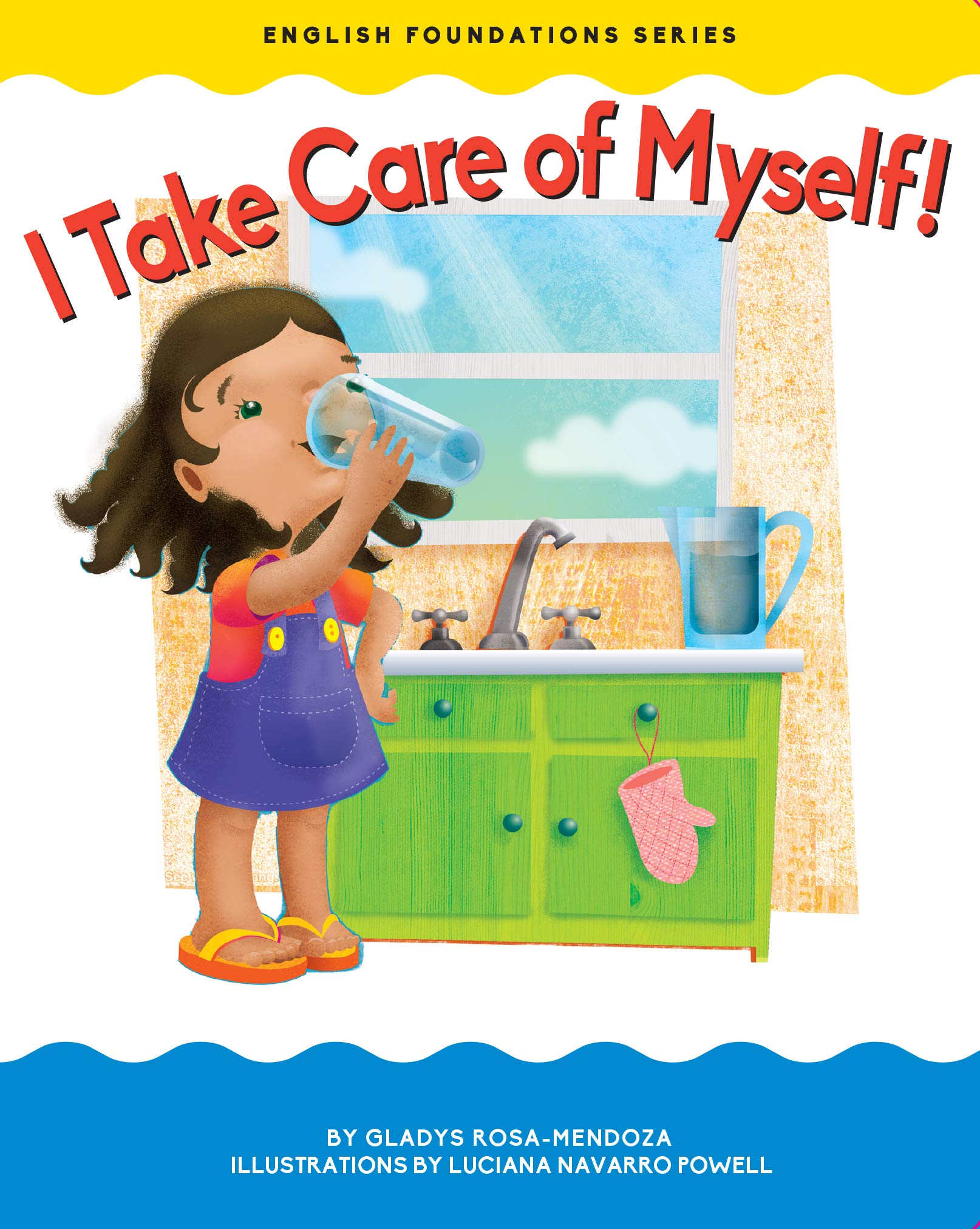I Take Care of Myself (English Foundations): Gladys Rosa.