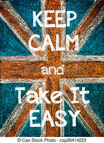 Clip Art of Keep Calm and Take It Easy. United Kingdom (British.