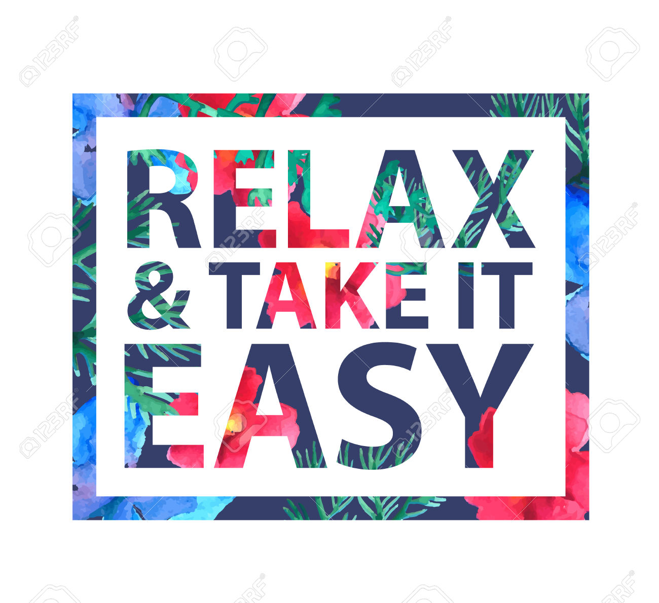 Vector Inspirational Quote Relax And Take It Easy For T.
