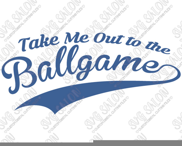 Take Me Out To The Ballgame Clipart.