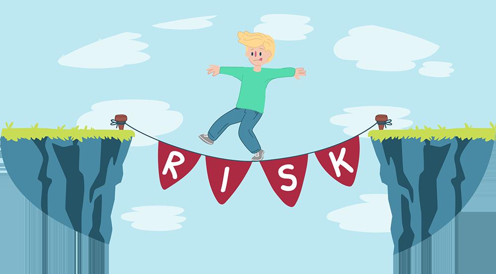 Risk taking.