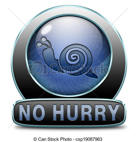 Stock Illustration of no hurry take it easy.