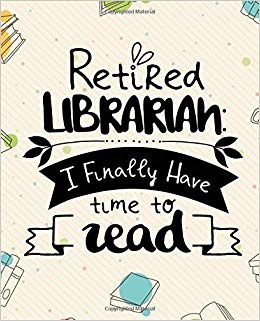 Retired Librarian: I finally have time to read!: Great for.