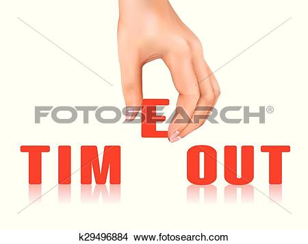 Clipart of timeout word taken away by hand k29496884.
