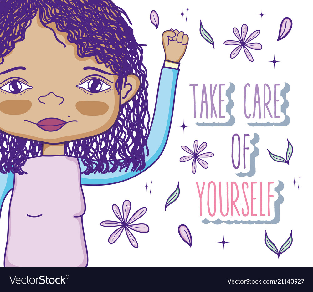 Take care of yourself quote with girl cartoon.