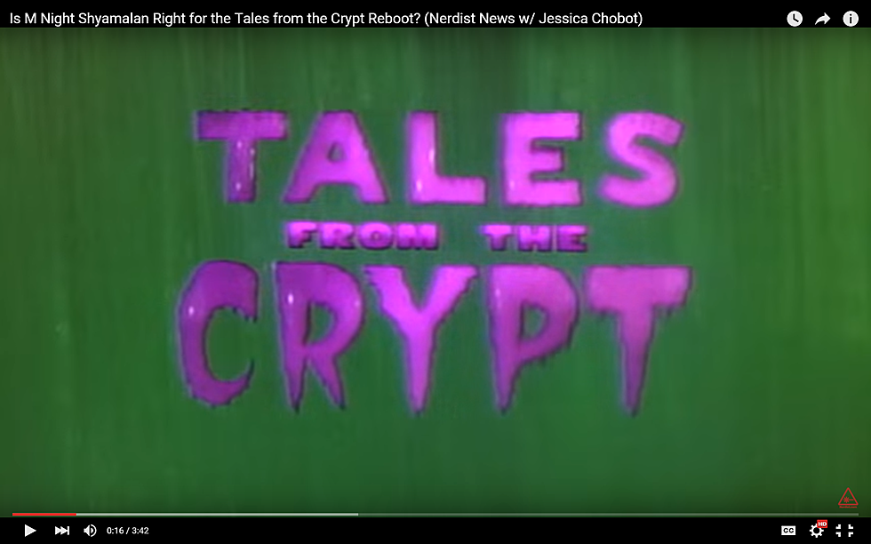 Tales From The Crypt Reboot.