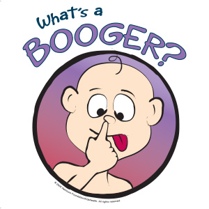 What\'s a Booger? (for Kids).
