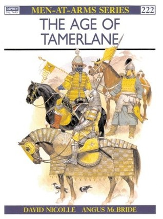 The Age of Tamerlane by David Nicolle — Reviews, Discussion.