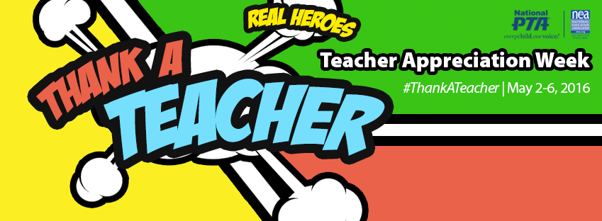 Teacher Appreciation Week: Join the 2016 #ThankATeacher.