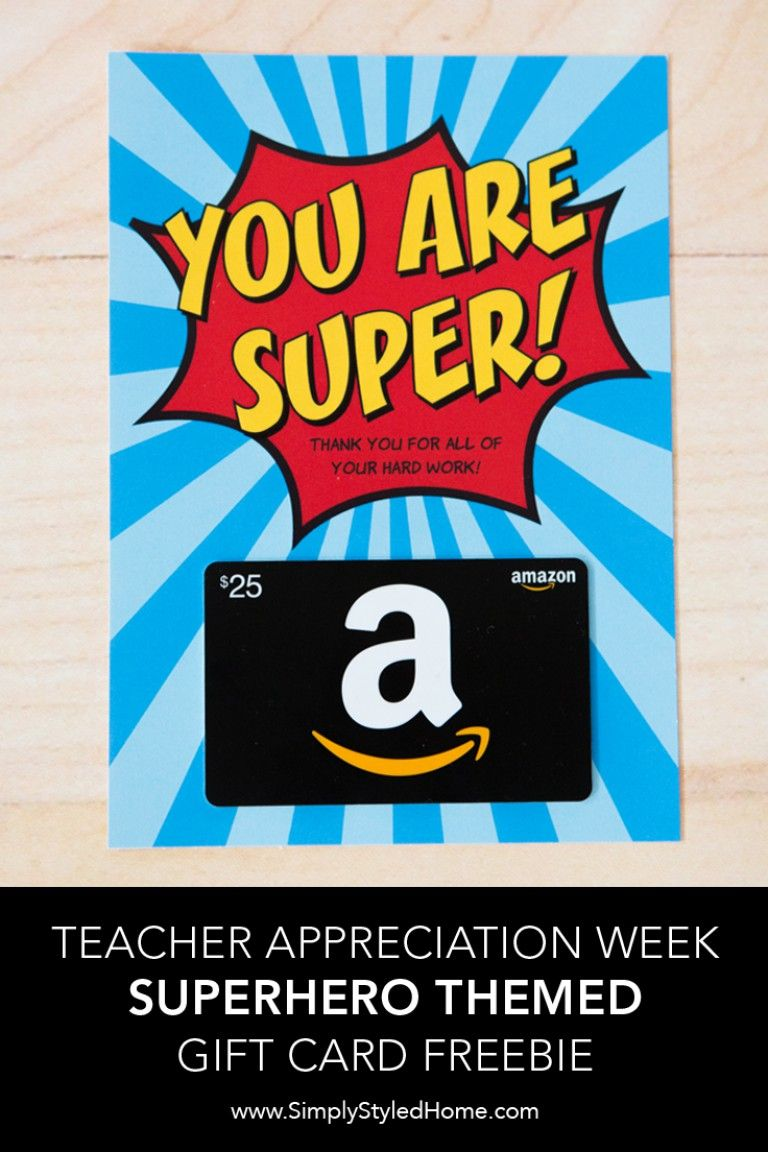 FREE Superhero Teacher Appreciation Gift Card Printable.