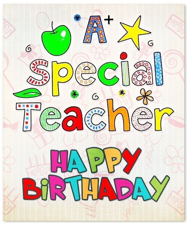 25+ best ideas about Happy Birthday Teacher on Pinterest.