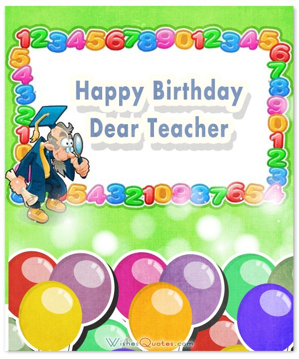 25+ best ideas about Birthday Wishes For Teacher on Pinterest.