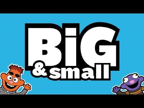 BIG AND SMALL SONG ♫.