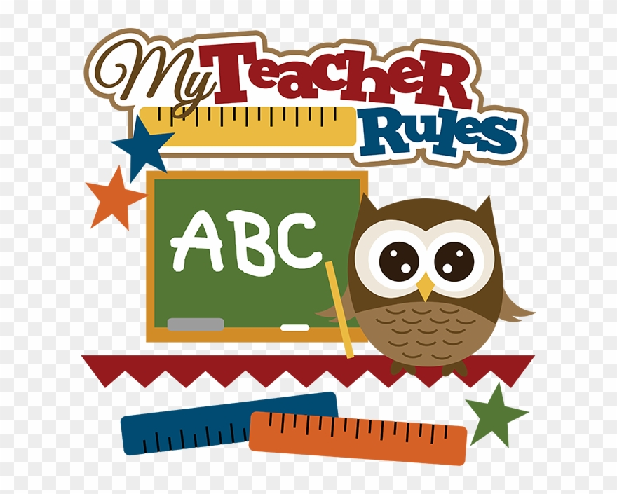 My Teacher Rules Svg School Svg File Owl Svg Files.