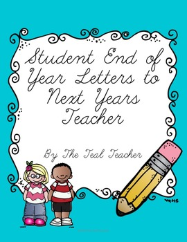 Student End of Year Letters to Teacher.