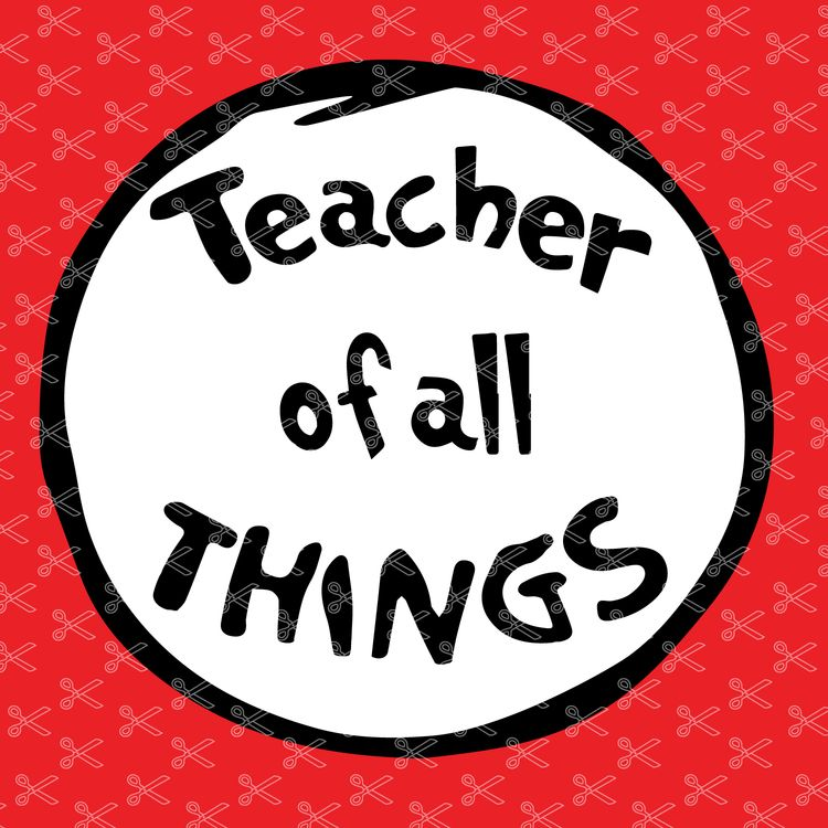 Teacher of all Things SVG DXF PNG Cut File.