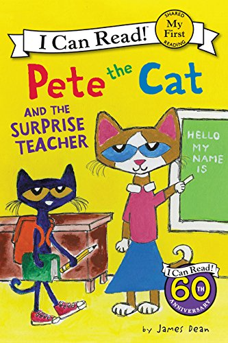 Pete the Cat and the Surprise Teacher (My First I Can Read.