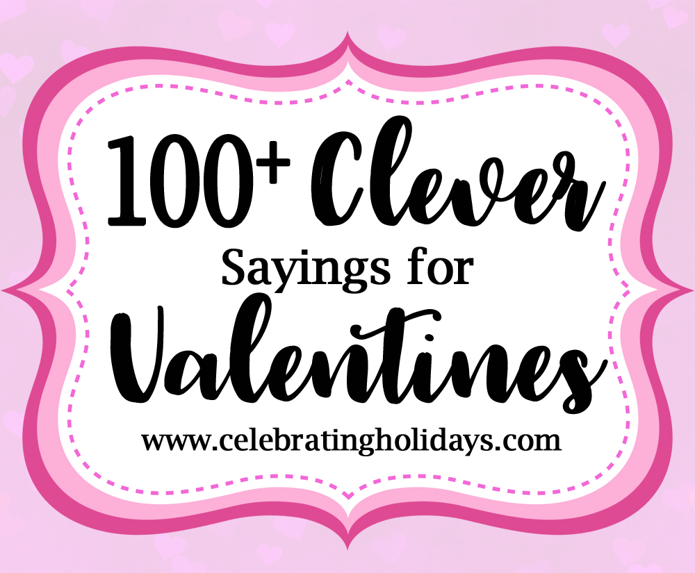 Valentine Clever Sayings for Candy and Treat.