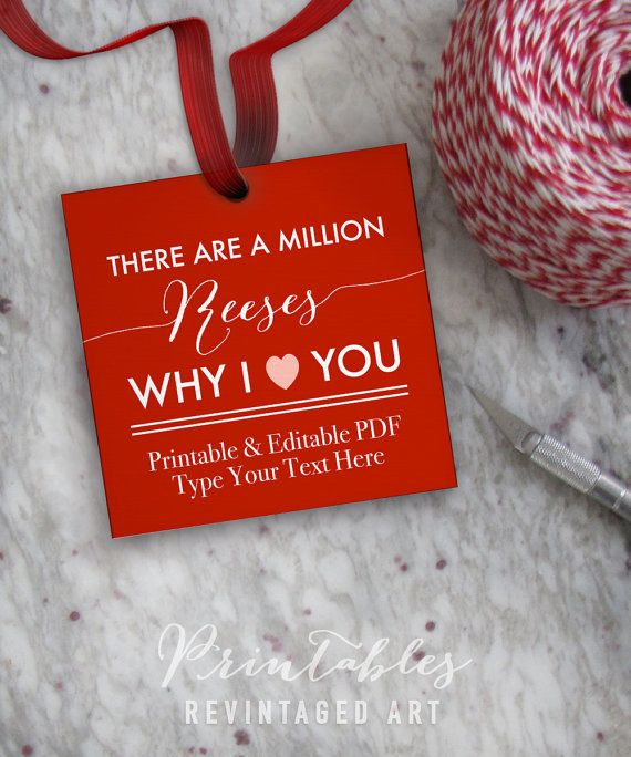 There are a Million Reeses Why I Heart You Tags Printable.