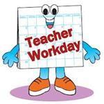 Teacher Workday.