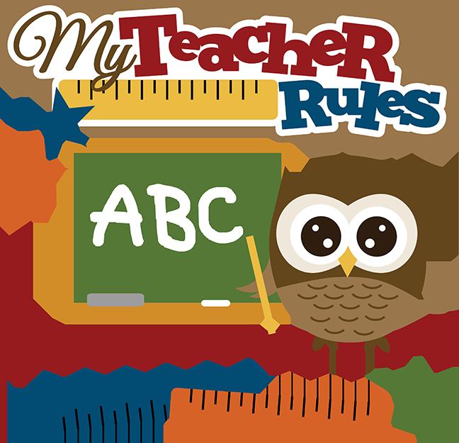 My Teacher Rules SVG.
