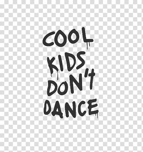 Collage, Cool Kids Don\'t Dance illustration transparent.