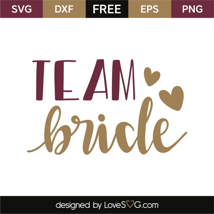 Team bride.