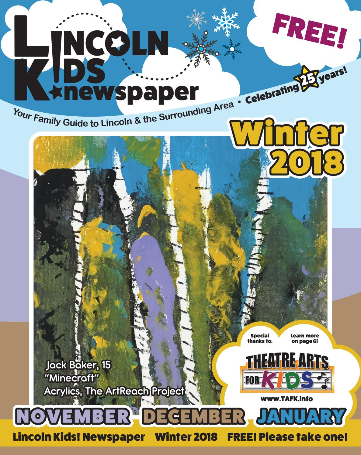Lincoln Kids! Newspaper Winter 2018 Edition by Lincoln Kids.