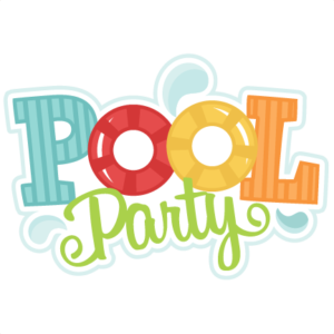 Changing Date on the Swimming Pool Party….