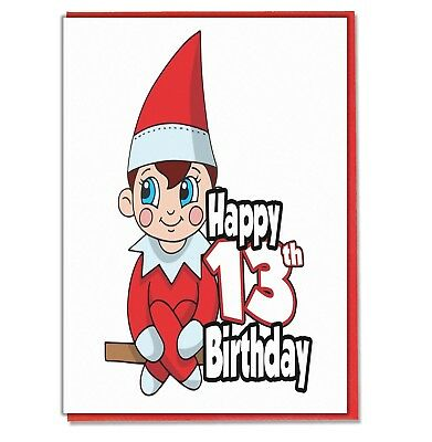 Elf 13th Birthday Card.