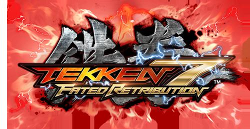 Tekken 7: Fated Retribution.