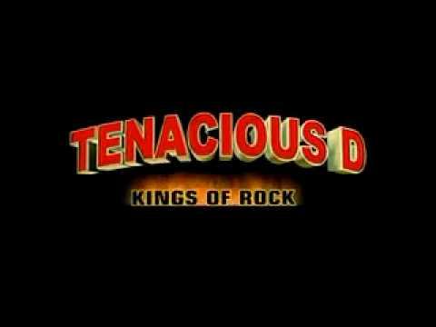Tenacious D.