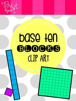 Base Ten Blocks Clip Art FREEBIE.