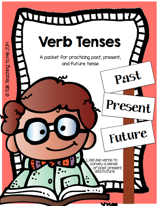 Talk Teaching to Me: Let's look at Verb Tenses!.