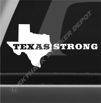 Texas Strong Houston Vinyl Decal Bumper Sticker Hurricane Harvey Lone Star  TX.