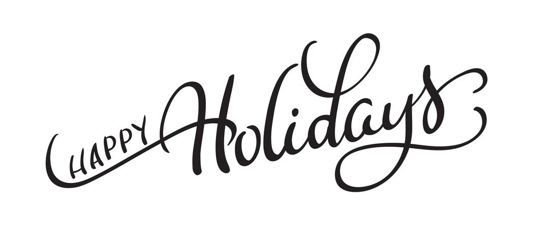 vector text happy holidays on white background. Calligraphy.