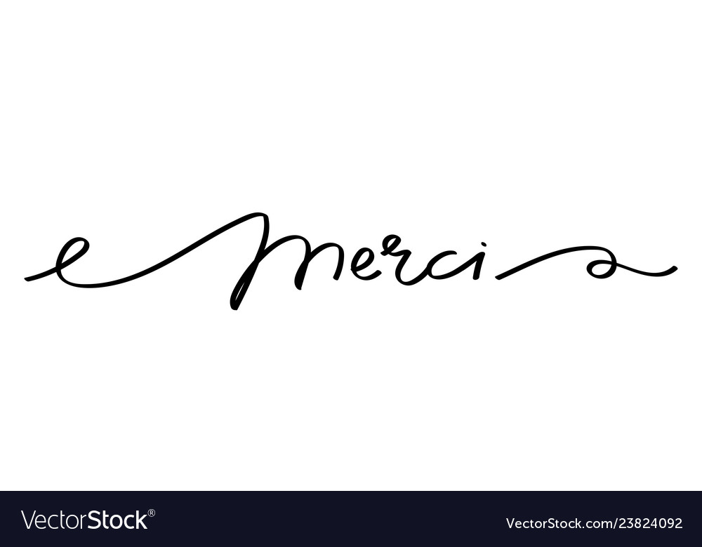 Thank you in french merci.