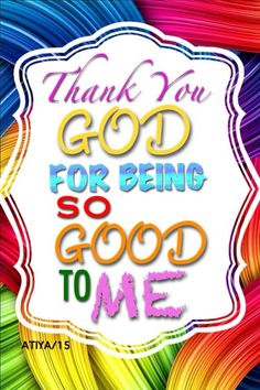 126 Best Thank you God! Thank you Lord! images in 2019.