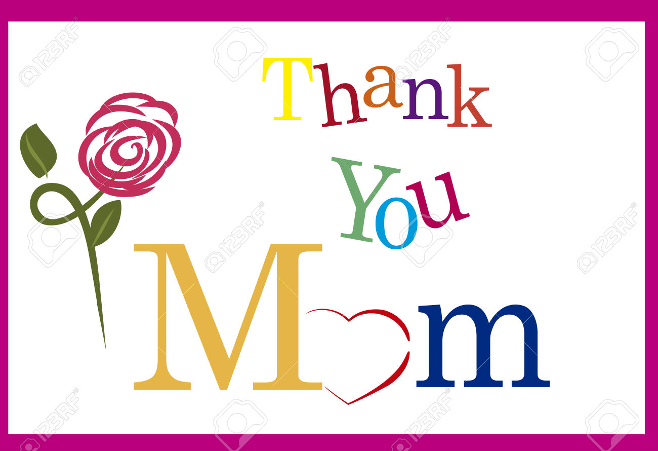 Thank You Mom, Happy Mother\ Stock Photo, Picture And Royalty Free.