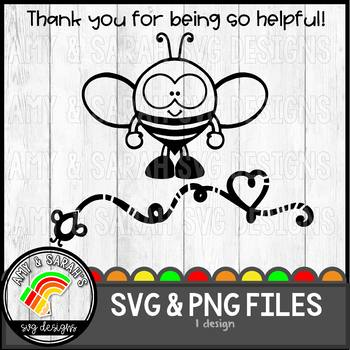 Thank You For Being So Helpful Bee SVG Design.
