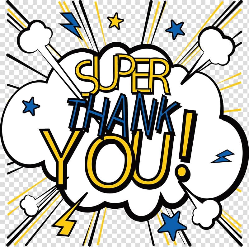 Super Thank You! cloud illustration, Euclidean , Hot Thank.