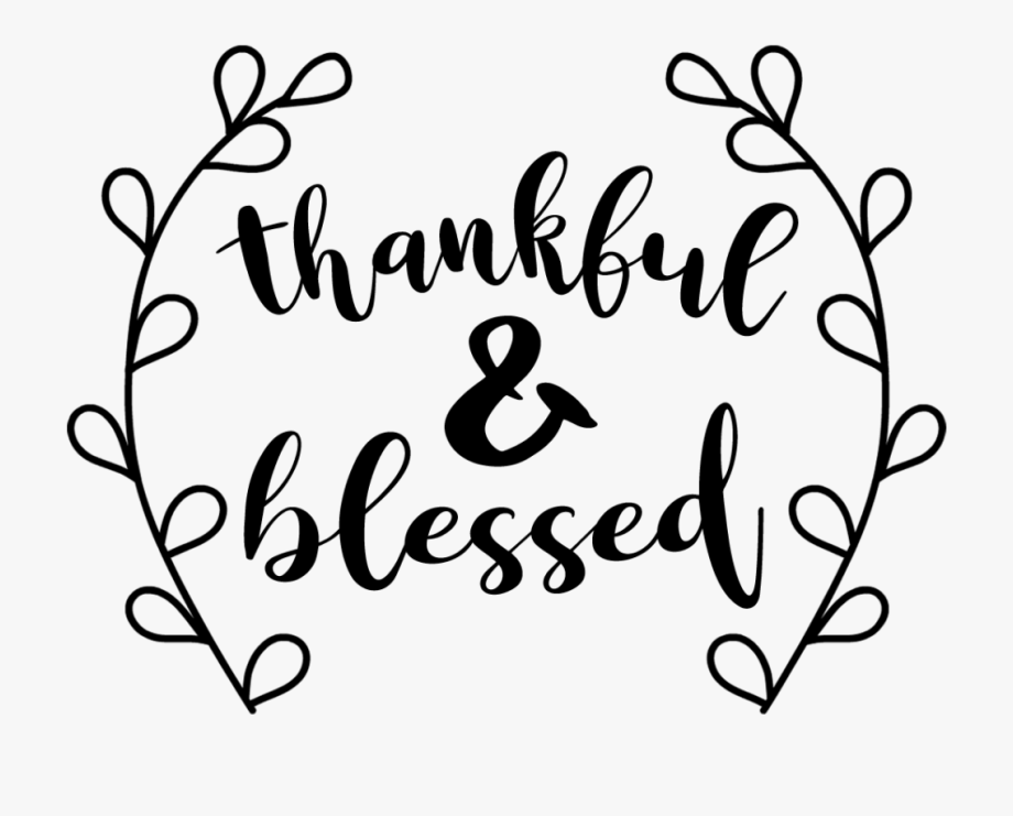 Thankful And Blessed Free Svg Cut File.