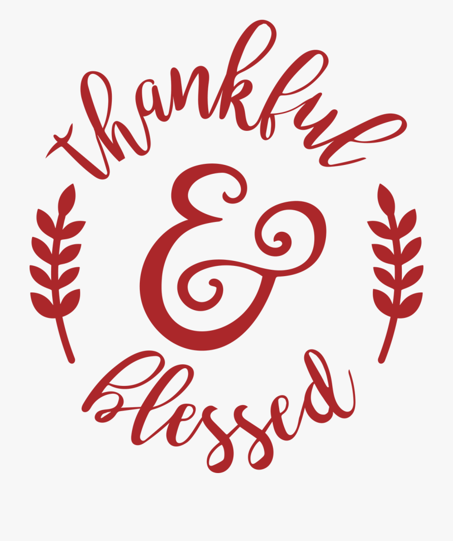 Thankful Amp Blessed Svg Cut File.