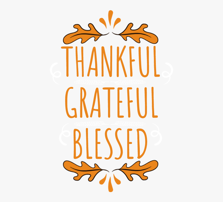 Thankful, Grateful, Blessed , Free Transparent Clipart.