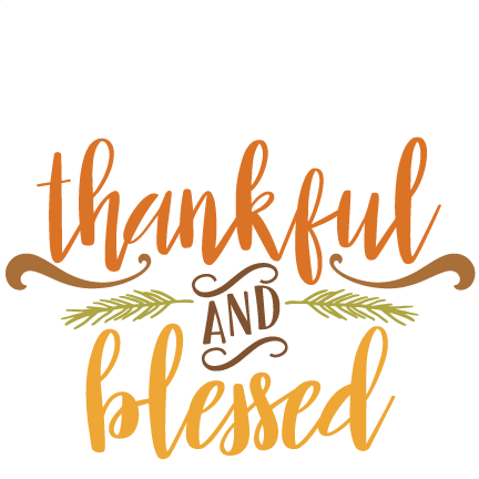 Thankful and Blessed Quote SVG scrapbook cut file cute.