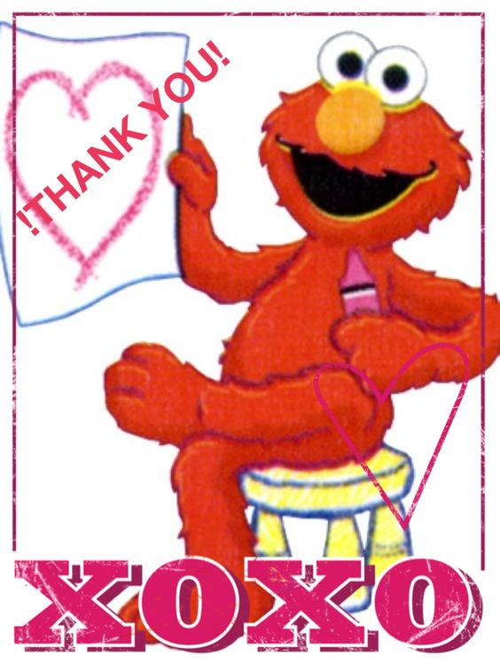 ELMO say: THANK YOU!!!! For your congratulations,gifts and good.